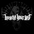 Breath Your Last Logo